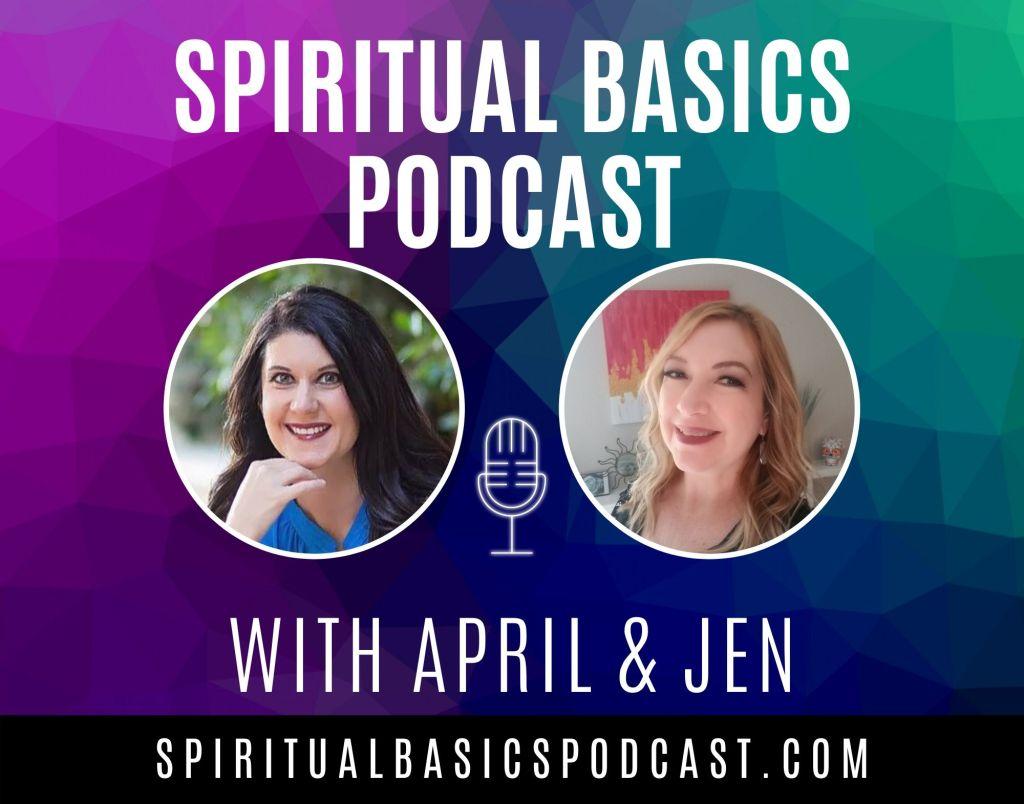 Spiritual Basics Podcast with April Darley and Jen Merkel